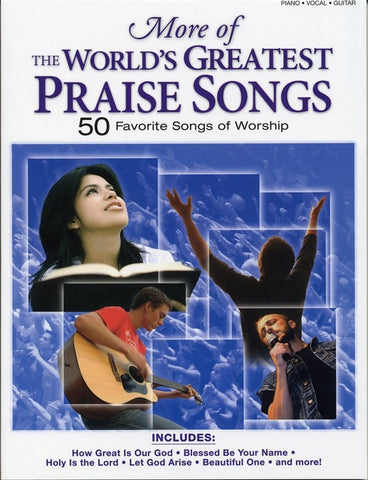 More Of The World's Greatest Praise Songs (PVG)