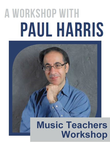 Paul Harris Music Teacher Workshop 27th Feb 2014 at 7pm
