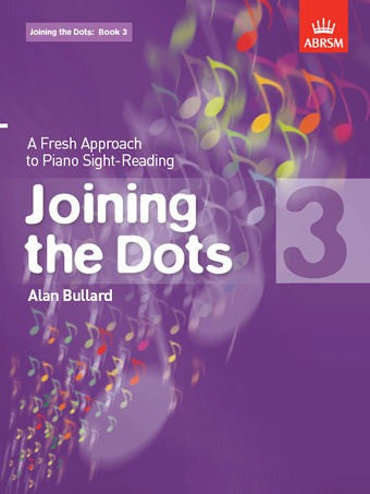 Alan Bullard: Joining The Dots - Piano - Book 3