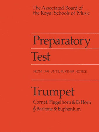 ABRSM Preparatory Test for Trumpet (+ Other Treble Clef Brass)