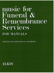 Music for Funeral and Remembrance Services for Manuals