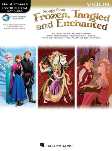 Hal Leonard Instrumental Play-Along: Songs from Frozen, Tangled + Enchanted - Violin (Online Audio)