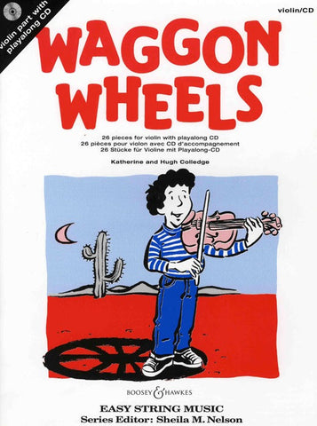 Waggon Wheels - Violin (with CD)