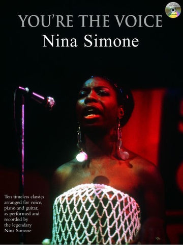 You're the Voice: Nina Simone - Piano, Vocal + Guitar (with CD)