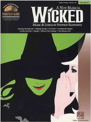 Piano Play-Along Volume 46: Wicked - Piano, Lyrics + Chords (with CD)