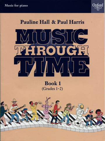 Music Through Time - Piano Book 1 - Grades 1-2