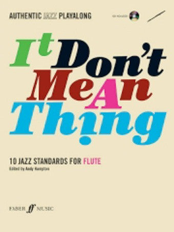 It Don't Mean A Thing - Flute