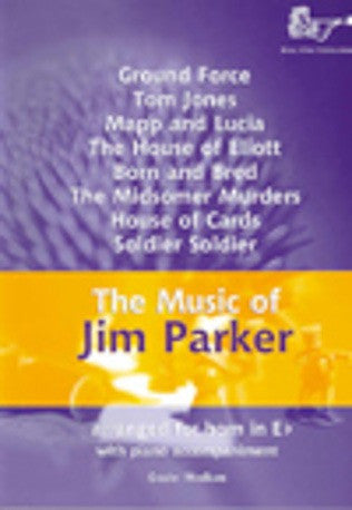 The Music of Jim Parker for Horn in Eb (Horn in Eb/Piano)