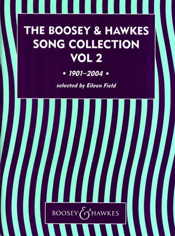 The Boosey + Hawkes Song Collection - Volume 2 - Voice + Piano