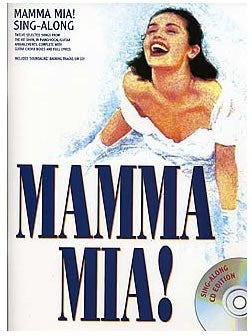 Mamma Mia! Sing-Along Vocal Selections - Piano, Vocal + Guitar (with CD)