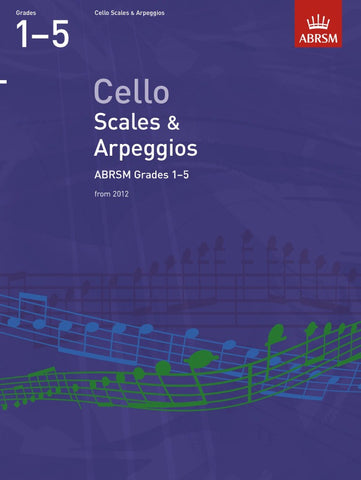 ABRSM Cello Scales and Arpeggios (from 2012) - Grades 1-5