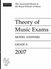ABRSM Theory of Music Exam Papers 2007 - Grade 8 - Model Answers