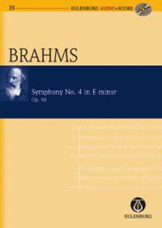 Johannes Brahms: Symphony No.4 in E minor Op.98 (Eulenburg Audio + Score)