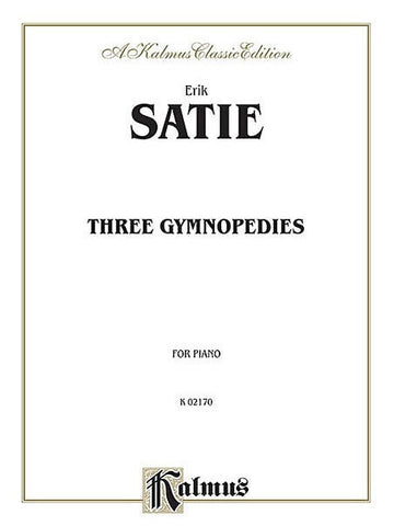 E. Satie: Three Gymnopedies - Piano