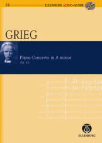 Edvard Grieg: Piano Concerto in A minor Op.16 (Eulenburg Audio + Score)