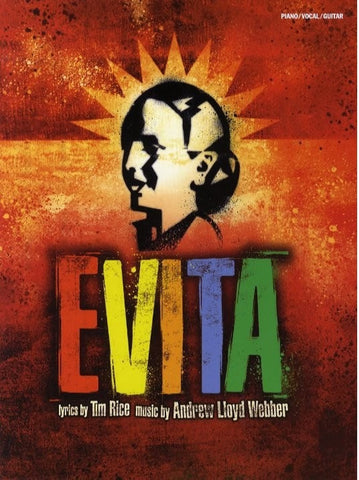 Evita - Vocal Selections (2006 Edition) - Piano, Vocal + Guitar