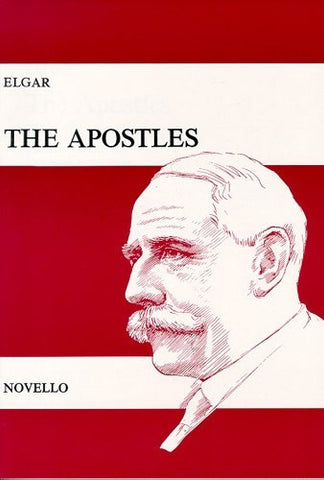 Edward Elgar: The Apostles Op.49 (Vocal Score)