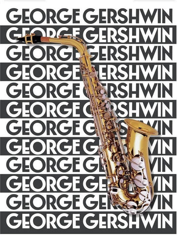 The Music of George Gershwin for Saxophone
