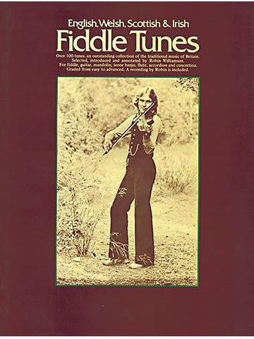English, Welsh, Scottish + Irish Fiddle Tunes (with CD)