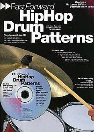 Fast Forward: Hip Hop Drum Patterns (with CD)