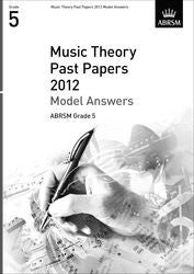 ABRSM Theory of Music Exam Papers 2012 - Grade 5 - Model Answers