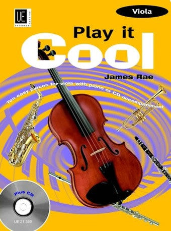 James Rae: Play it Cool (Viola +CD)