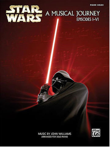 Star Wars: A Musical Journey from Episodes 1-6 - Piano