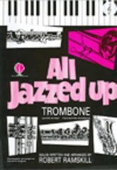 All Jazzed Up (Trombone or Euphonium TC/Piano + CD)