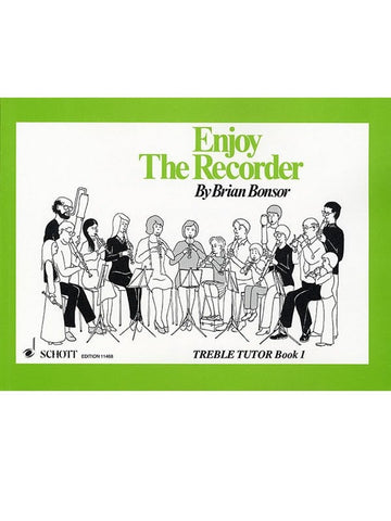 Brian Bonsor: Enjoy the Recorder - Treble Recorder - Book 1