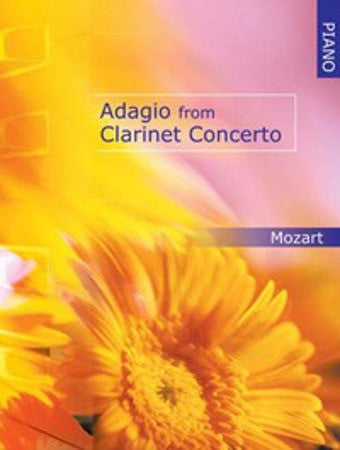W.A. Mozart: Adagio from Clarinet Concerto (Piano)