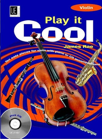 James Rae: Play it Cool (Violin +CD)