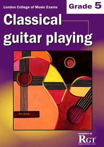 LCM Classical Guitar Playing - Grade 5 (until 2018)