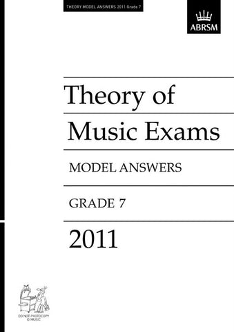 ABRSM Theory of Music Exam Papers 2011 - Grade 7 - Model Answers