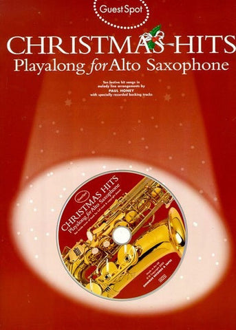 Guest Spot: Christmas Hits Playalong for Alto Saxophone (with CD)