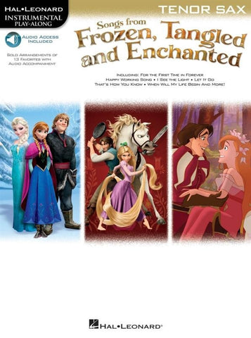Hal Leonard Instrumental Play-Along: Songs from Frozen,Tangled + Enchanted- Tenor Sax (Online Audio)