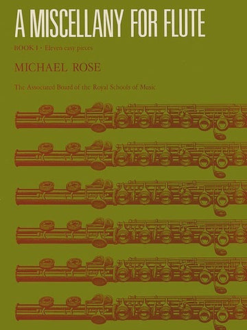 Michael Rose: A Miscellany for Flute Book 1