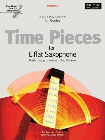 Time Pieces for E Flat Saxophone (Alto/Baritone) - Volume 1