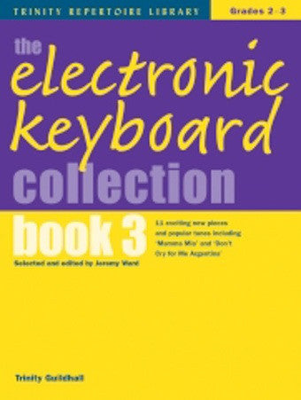 Trinity - The Electronic Keyboard Collection- Bk 3- Keyboard