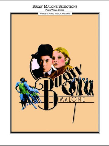Bugsy Malone - Movie Vocal Selections - Piano, Vocal + Guitar