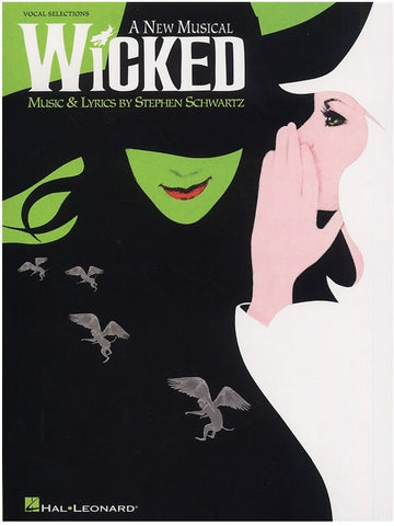 Wicked - Vocal Selections - Piano, Vocal + Guitar
