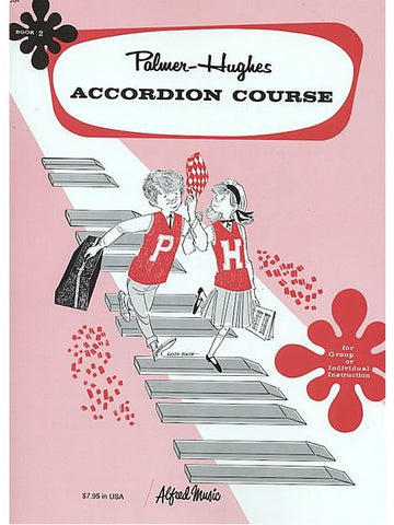Palmer-Hughes Accordian Course - Book 2
