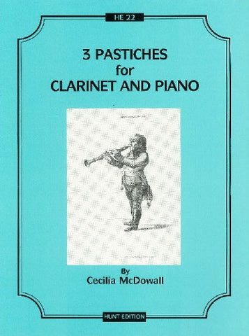 Cecilia McDowall: 3 Pastiches for Clarinet and Piano