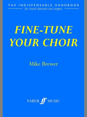M. Brewer: Fine-Tune Your Choir