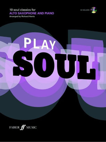 Play Soul - Alto Saxophone + Piano (with CD)