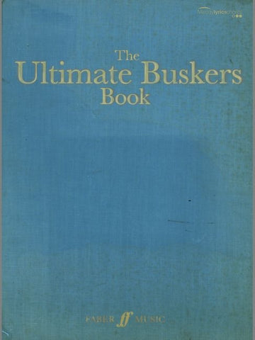 The Ultimate Buskers Book - Book 1 - Chord Songbook