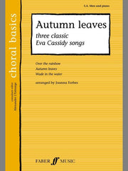 Autumn Leaves: 3 Classic Eva Cassidy Songs - SA Men + Piano