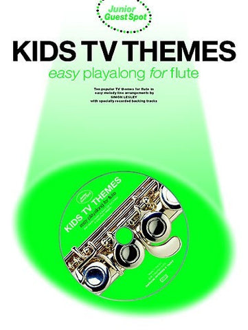 Junior Guest Spot: Kids TV Themes - Easy Playalong (Flute + CD)
