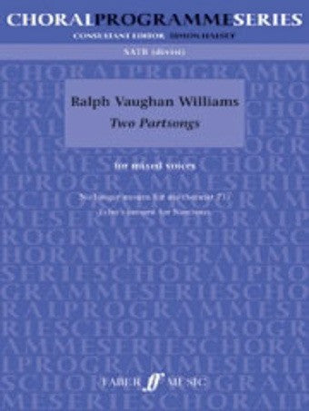 Vaughan Williams - Two Partsongs - SATB - Choral