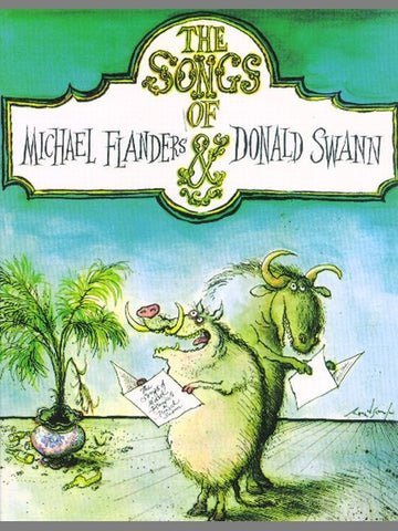 The Songs of Michael Flanders + Donald Swann - Piano, Vocal + Guitar