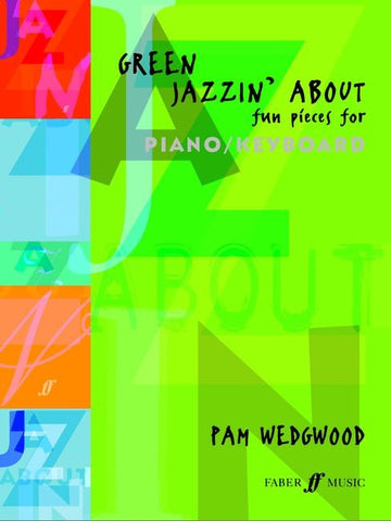 Green Jazzin' About - Fun Pieces for Piano/Keyboard